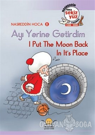 Ayı Yerine Getirdim - I Put The Moon Back in Its Place