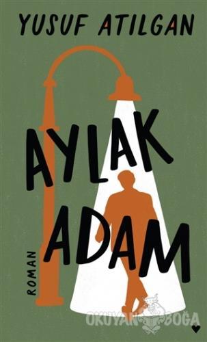 Aylak Adam (Ciltli)