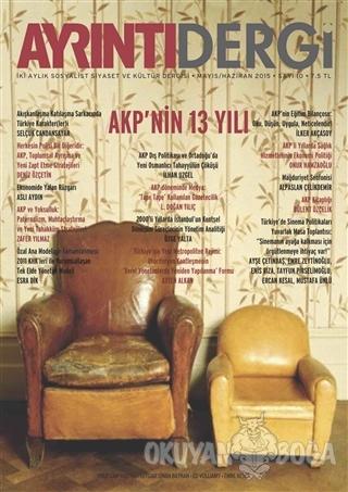 Ayrıntı Dergisi Sayı: 10 Mayıs-Haziran 2015 - Kolektif - Ayrıntı Dergi