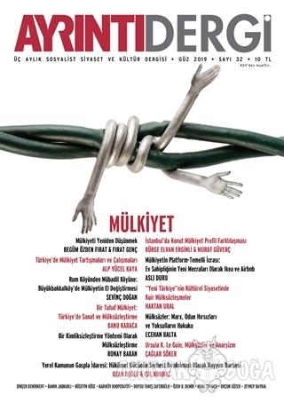 Ayrıntı Dergisi Sayı: 32 Güz 2019 - Kolektif - Ayrıntı Dergi