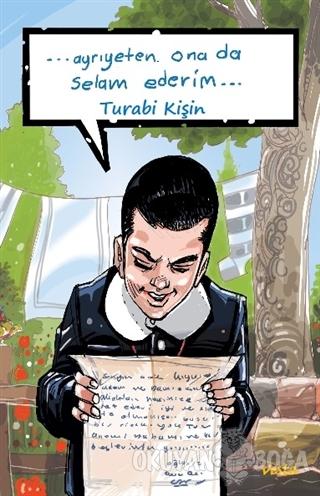 Ayriyetten Ona da Selam Ederim - Turabi Kişin - Vesta Yayınları