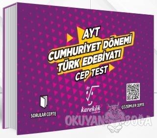 AYT Cep Test Cumhuriyet Dönemi Türk Edebiyatı