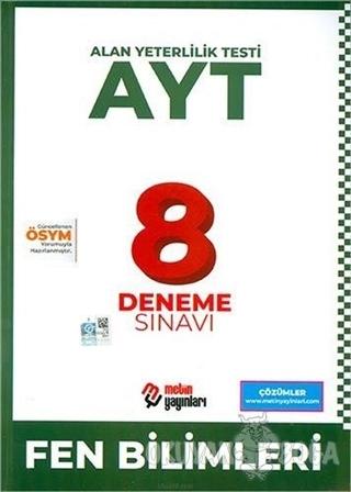 AYT Fen Bilimleri 8 Deneme Sınavı - Kolektif - Metin Yayınları