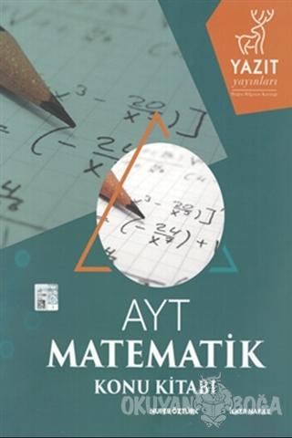 AYT Matamatik Konu Kitabı - Nufer Öztürk - Yazıt Yayınları