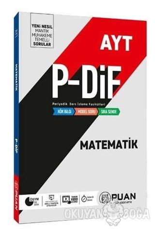 AYT Matematik P-DİF Konu Anlatım Fasikülleri - Kolektif - Puan Akademi