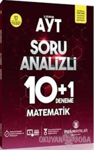 AYT Matematik Soru Analizli 10 Artı 1 Deneme - Kolektif - Puan Akademi