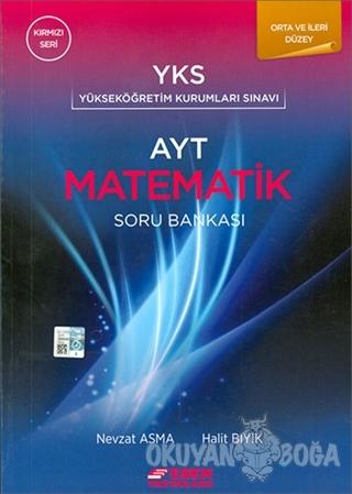 AYT Matematik Soru Bankası Orta ve İleri Düzey (Kırmızı Seri)