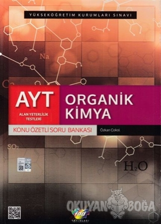 AYT Organik Kimya Konu Özetli Soru Bankası - Kolektif - Fdd Yayınları