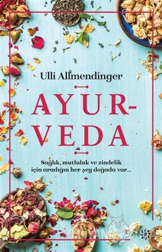 Ayurveda - Ulli Allmendinger - Doğan Novus