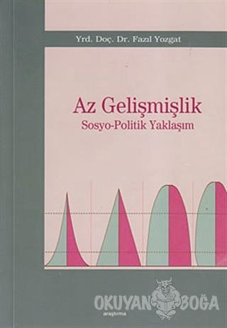Az Gelişmişlik - Fazıl Yozgat - Araştırma Yayınları