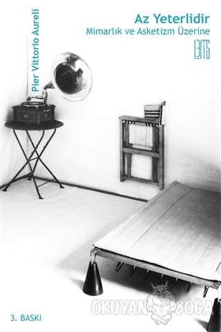 Az Yeterlidir - Pier Vittorio Aureli - Lemis Yayın