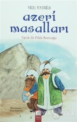 Azeri Masalları Yanık ile Dilek Boncuğu - Yücel Feyzioğlu - Final Kült