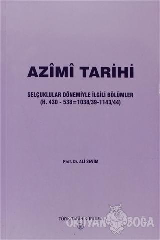 Azimi Tarihi - Ali Sevim - Türk Tarih Kurumu Yayınları