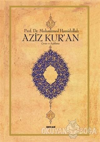 Aziz Kur'an - Büyük Boy (Ciltli) - Muhammed Hamidullah - Beyan Yayınla