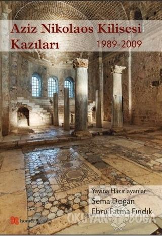 Aziz Nikolaos Kilisesi Kazıları 1989-2009