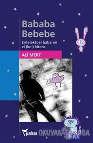 Bababa Bebebe - Ali Mert - Yazılama Yayınevi