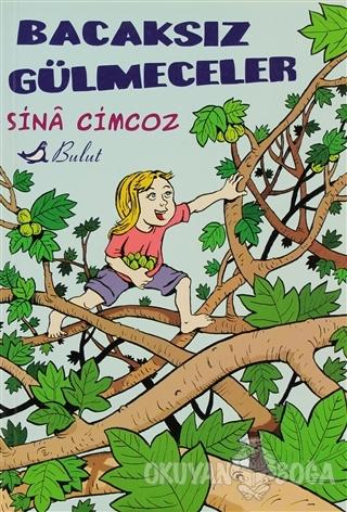 Bacaksız Gülmeceler - Sina Cimcoz - Bulut Yayınları
