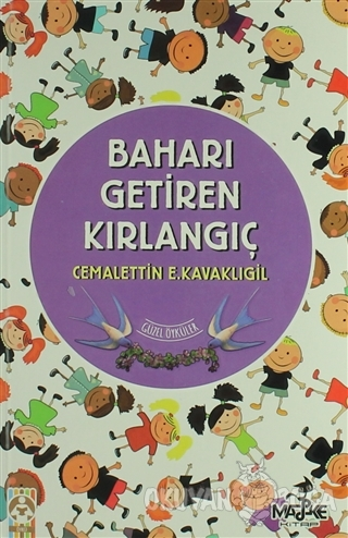 Baharı Getiren Kırlangıç - Cemalettin E. Kavaklıgil - Maske Kitap