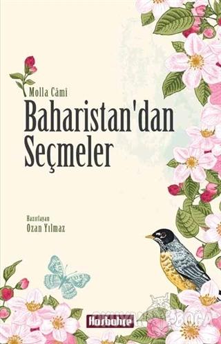 Baharistan'dan Seçmeler - Molla Cami - Hasbahçe