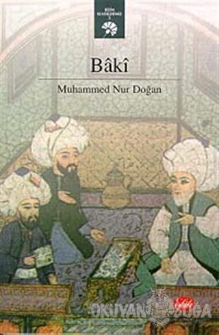 Baki - Muhammed Nur Doğan - Şule Yayınları