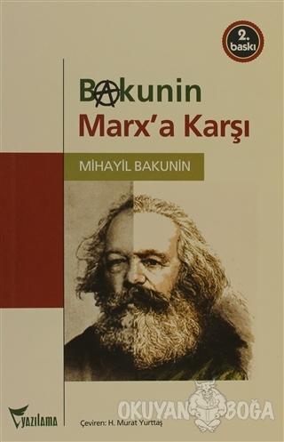 Bakunin Marx'a Karşı - Mihail Bakunin - Yazılama Yayınevi