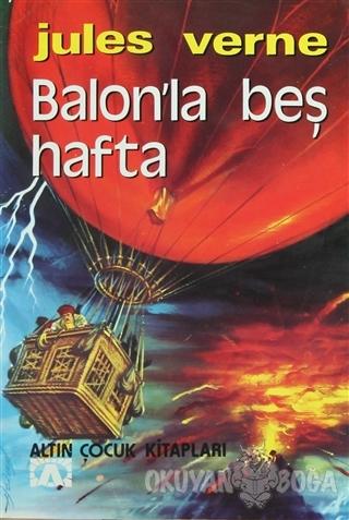 Balonla Beş Hafta - Jules Verne - Altın Kitaplar