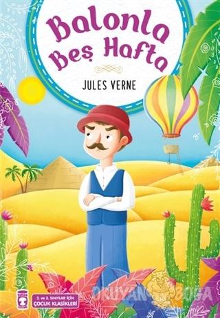 Balonla Beş Hafta - Jules Verne - Timaş Çocuk - İlk Gençlik