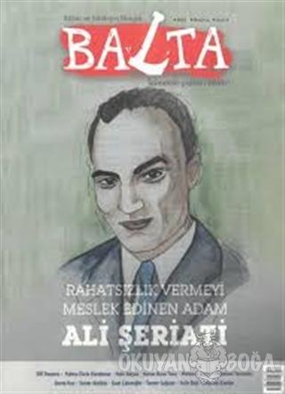Balta Kültür ve Edebiyat Dergisi Sayı: 4 Haziran 2019 - Kolektif - Bal