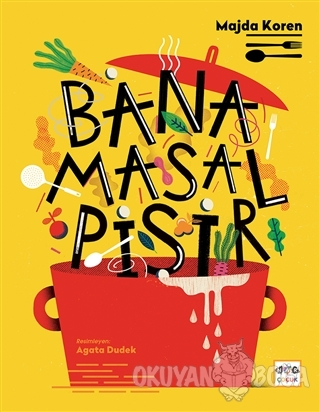 Bana Masal Pişir (Ciltli) - Majda Koren - Nar Yayınları