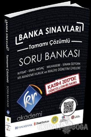 Banka Sınavları Soru Bankası - Kolektif - KR Akademi Yayınları