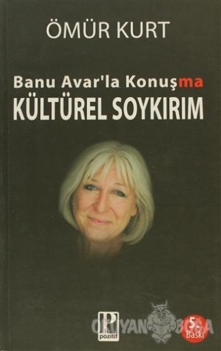 Banu Avar'la Konuşma - Kültürel Soykırım