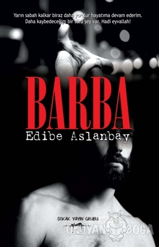 Barba - Edibe Aslanbay - Sokak Kitapları Yayınları