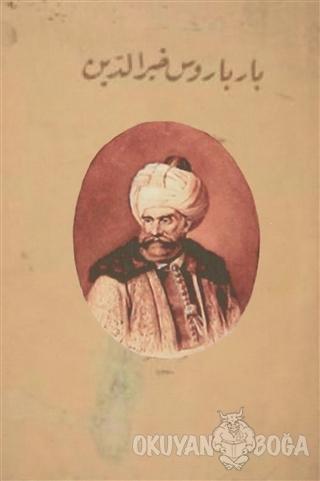 Barbaros Hayrettin Paşa (Osmanlıca) - Ali Rıza Seyfi - Gece Kitaplığı