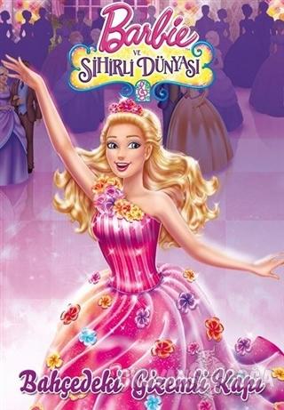 Barbie ve Sihirli Dünyası - Bahçedeki Gizemli Kapı - Kolektif - Doğan