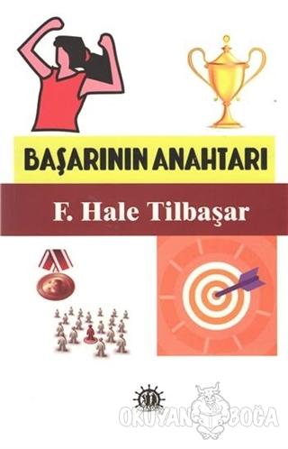 Başarının Anahtarı - F. Hale Tilbaşar - Yason Yayıncılık