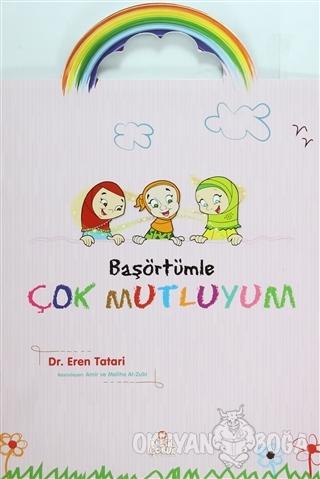 Başörtümle Çok Mutluyum - Eren Tatari - Nesil Çocuk Yayınları