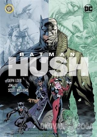 Batman - Hush - Jeph Loeb - JBC Yayıncılık