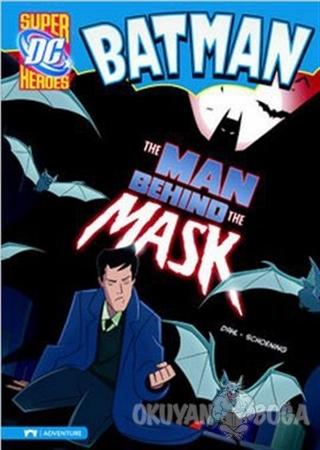 Batman - The Man Behind the Mask