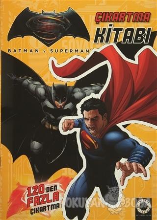 Batman v Superman - Çıkartma Kitabı - Kolektif - Artemis Yayınları