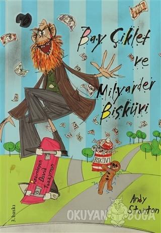 Bay Çiklet Ve Milyarder Bisküvi - Andy Stanton - Tudem Yayınları