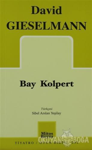 Bay Kolpert - David Gieselmann - Mitos Boyut Yayınları