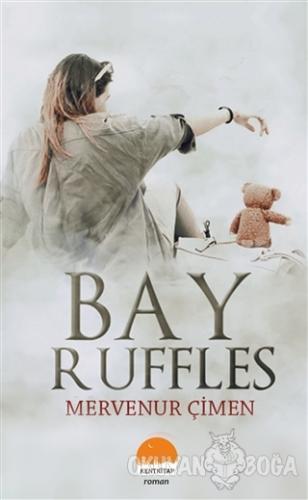 Bay Ruffles (Ciltli) - Mervenur Çimen - Kent Kitap