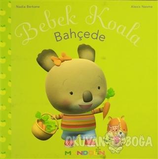 Bebek Koala Bahçede - Nadia Berkane - Mandolin Yayınları