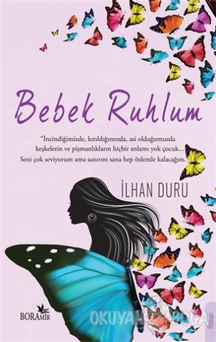 Bebek Ruhlum - İlhan Duru - Boramir Yayınları