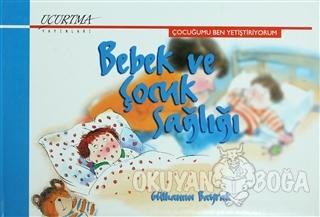 Bebek ve Çocuk Sağlığı (Ciltli)