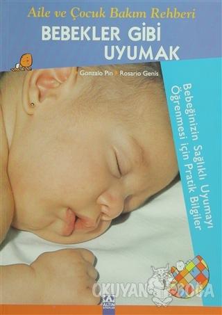 Bebekler Gibi Uyumak - Gonzalo Pin - Altın Kitaplar