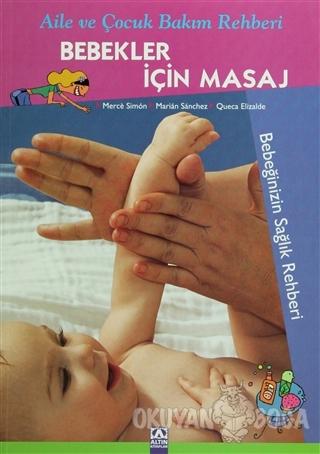 Bebekler İçin Masaj - Merce Simon - Altın Kitaplar