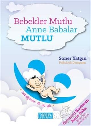 Bebekler Mutlu Anne Babalar Mutlu