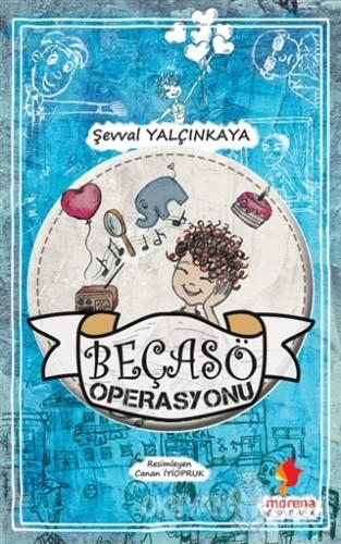 Beçasö Operasyonu - Şevval Yalçınkaya - Morena Yayınevi