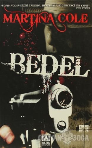 Bedel - Martina Cole - Altın Kitaplar